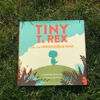 Tiny T-Rex and the Impossible Hug – Childrens Book